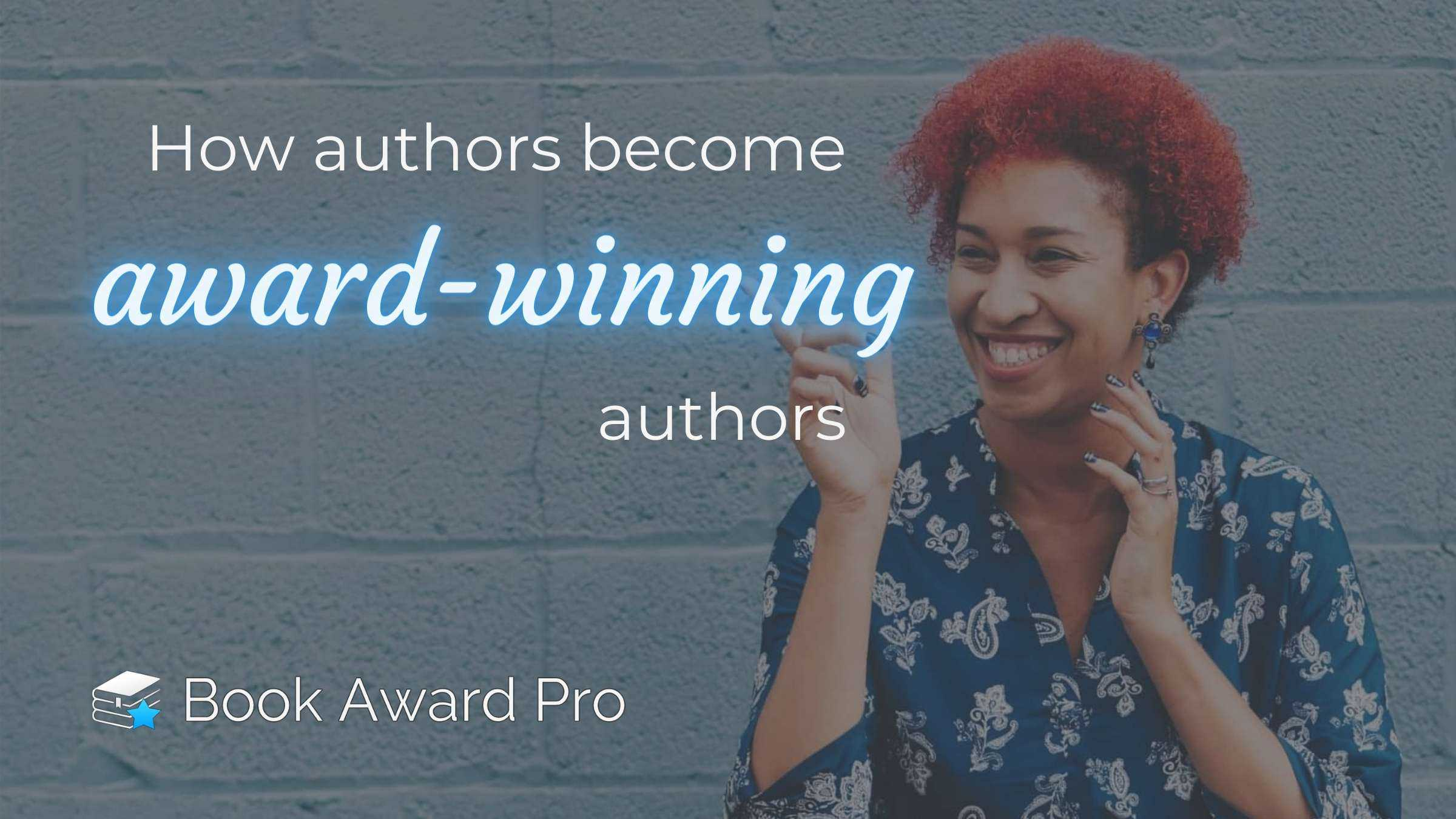 How Authors Become Award-Winning Authors